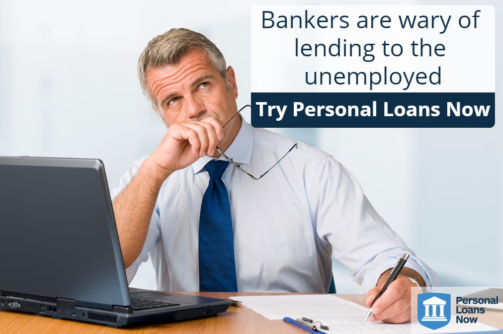 Personal Loans Now - loans for unemployed