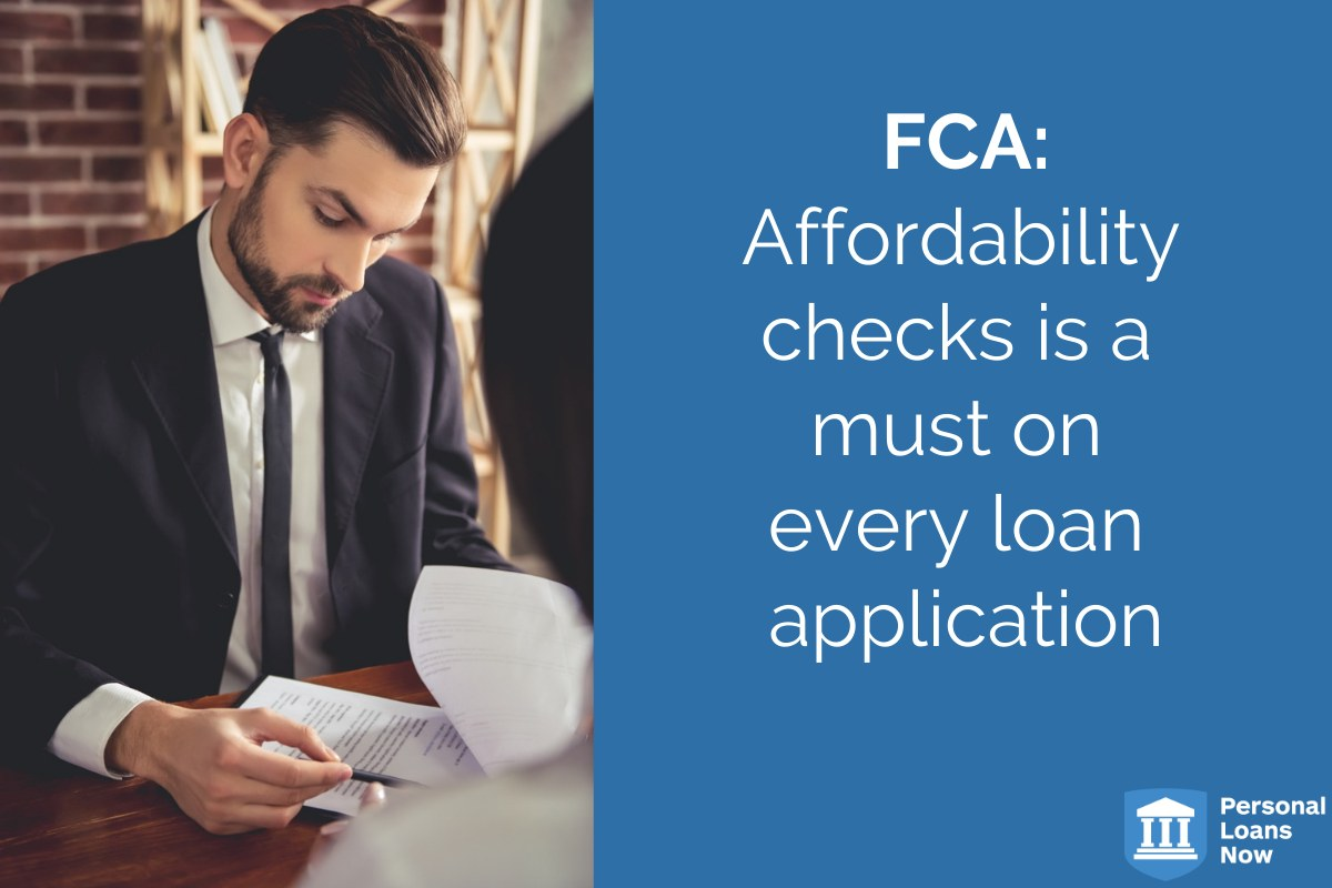 FCA: Affordability checks is a must on every loan application - Personal Loans Now