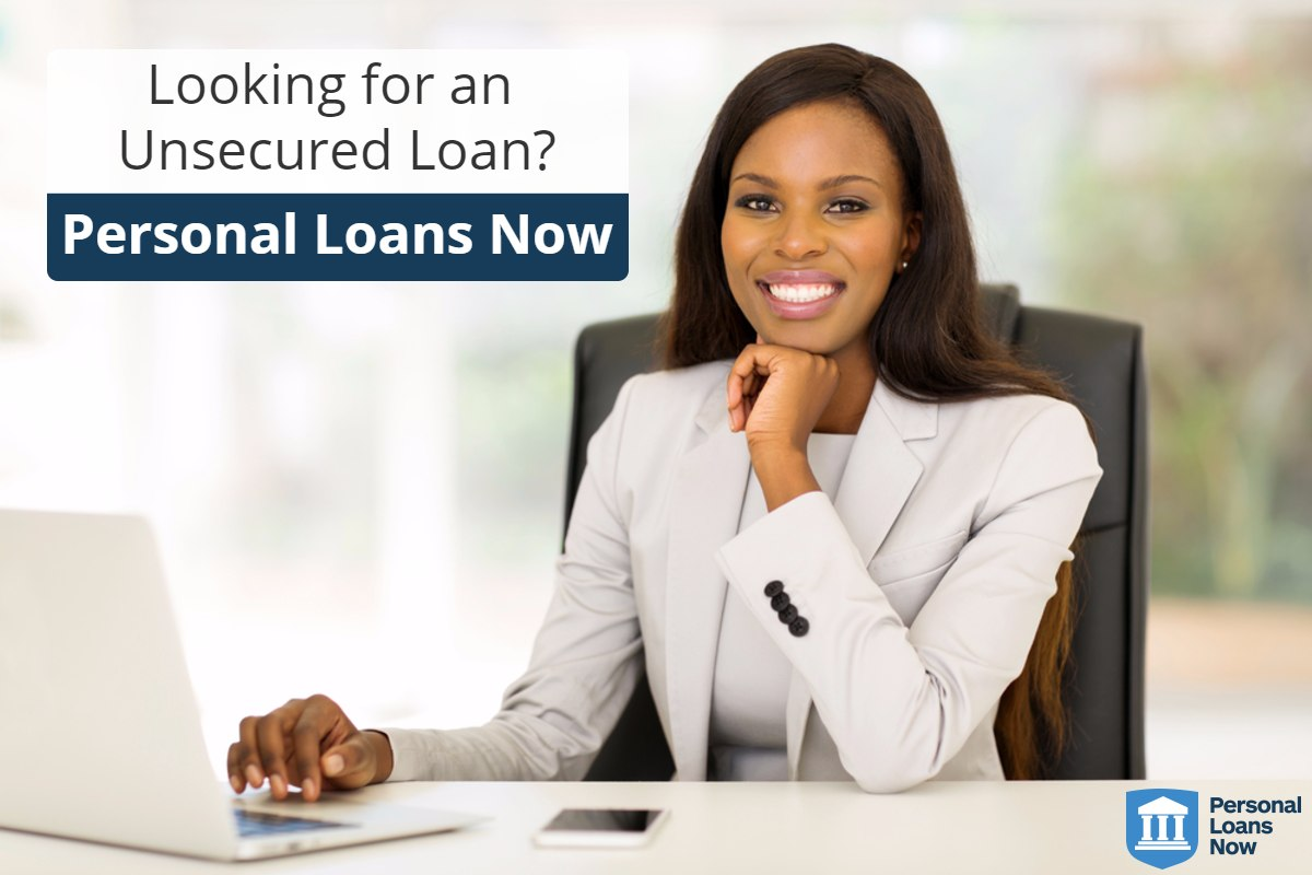 Personal Loans Now - unsecured loans
