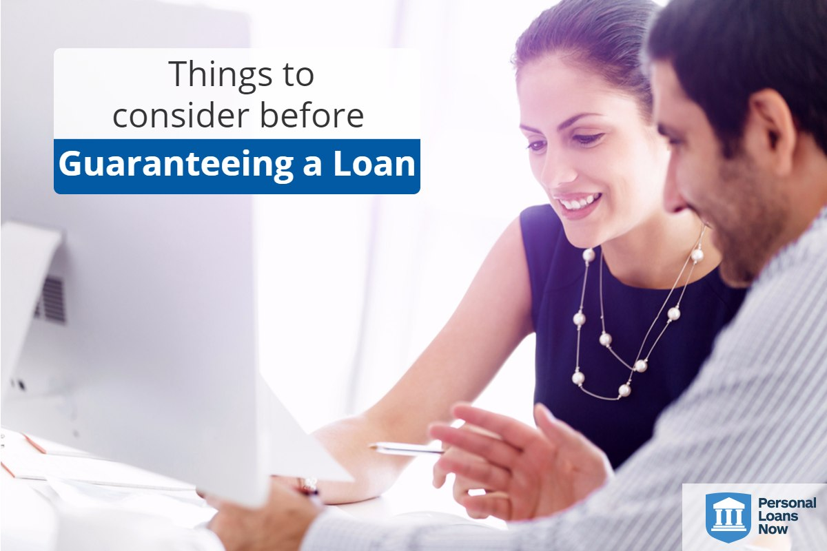 Personal Loans Now - guaranteeing a loan