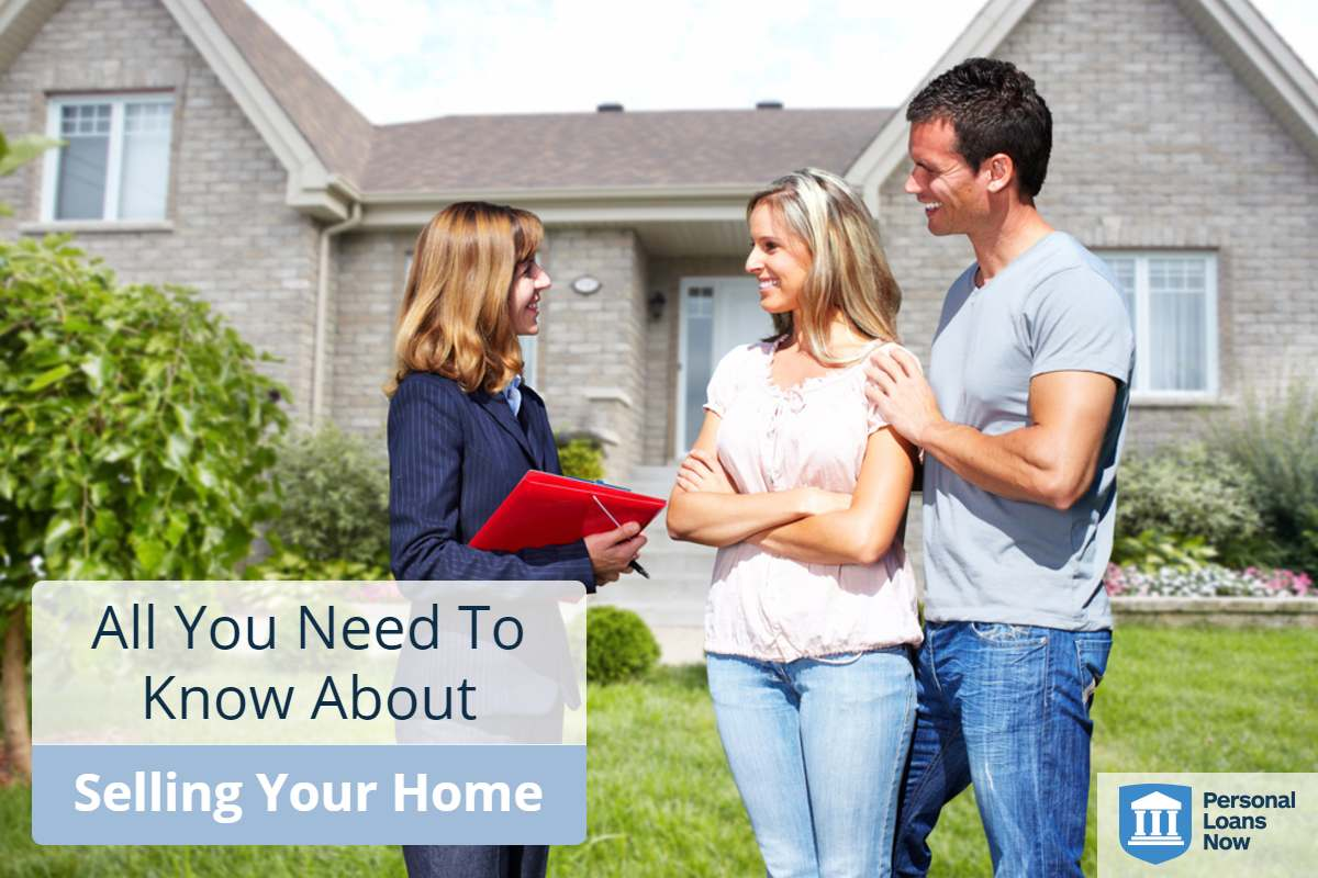 personal Loans Now-Selling Your Home
