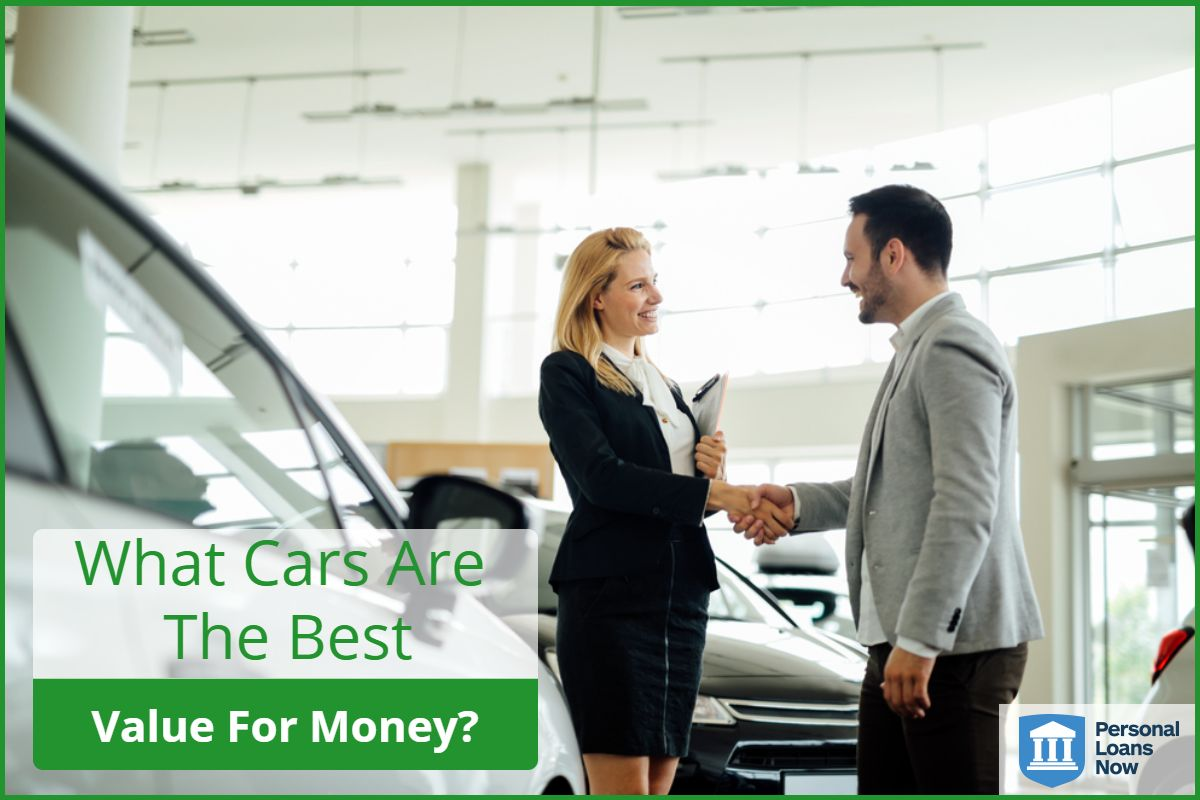 Personal Loans Now- Best value for money cars
