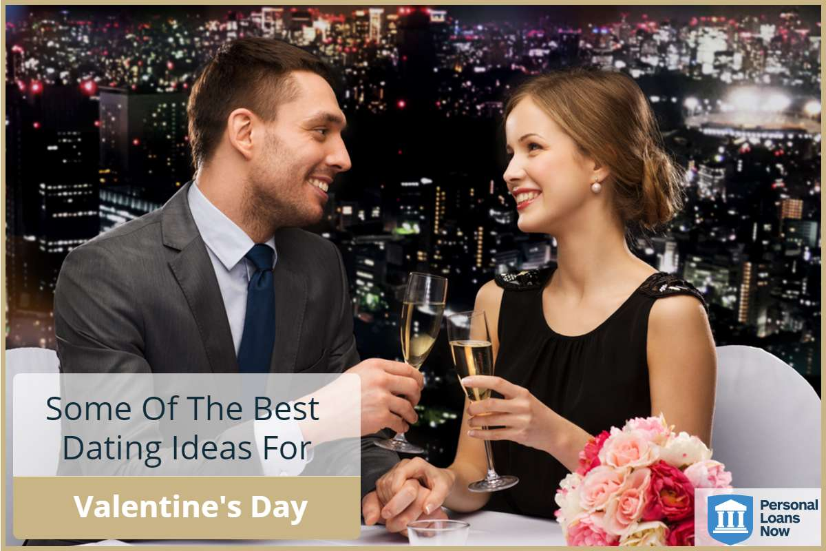 Personal Loans Now - Valentines Day date ideas