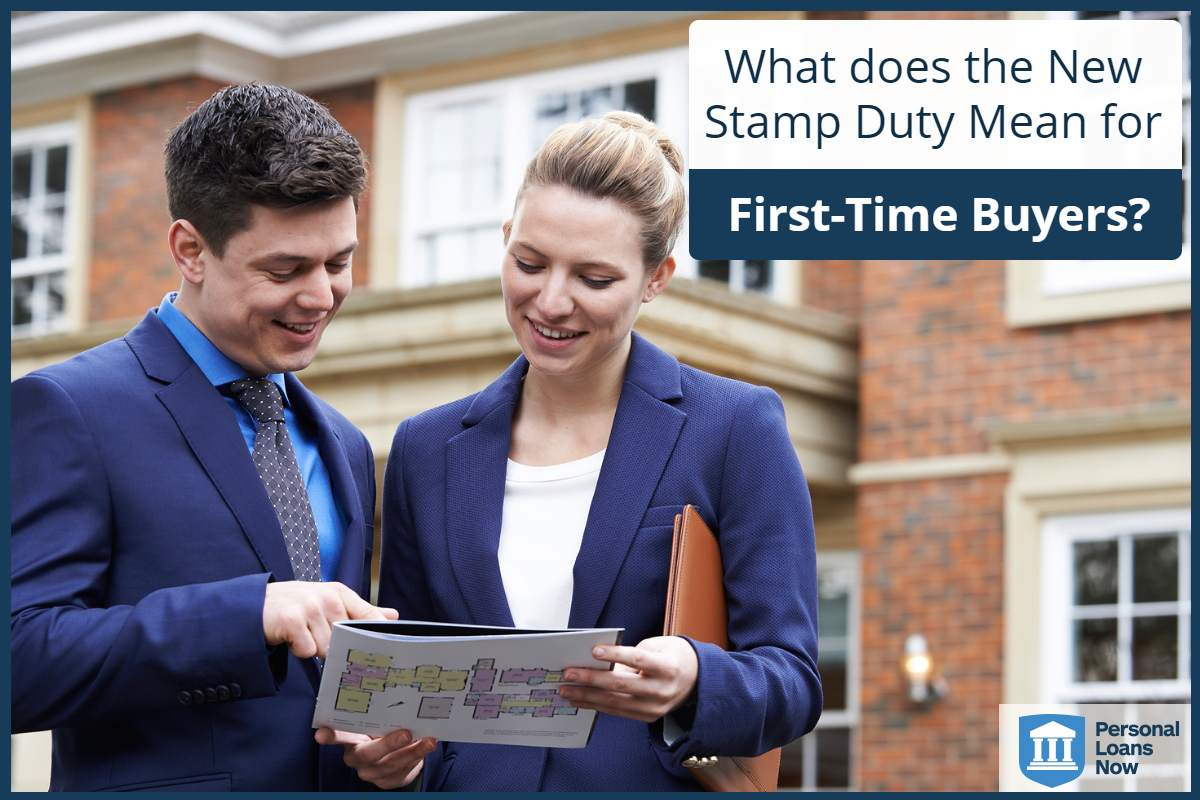 What does the New Stamp Duty Rules Mean for First-Time Buyers? Personalloansnow