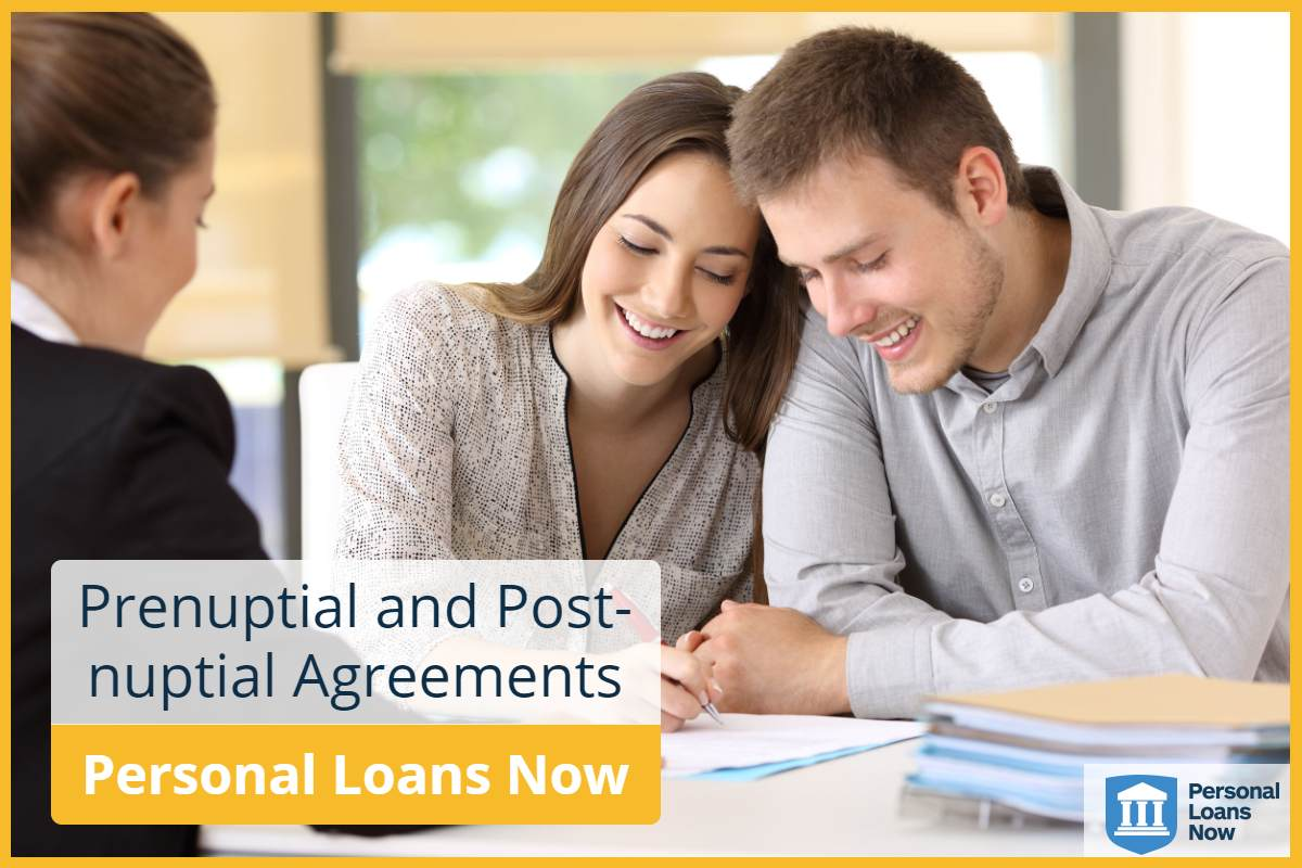 Prenuptial and Postnuptial Agreements - Personal Loans Now