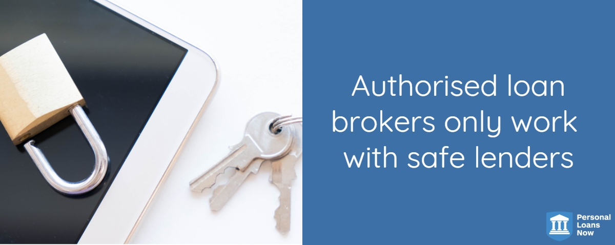 Authorised loan brokers only work with safe lenders- Personalloansnow