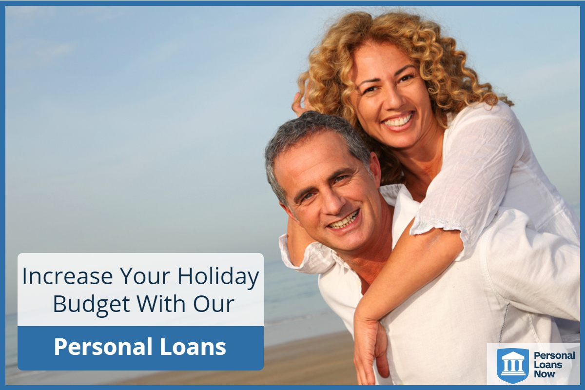increase you holiday budget with a holiday loans from personal loans now