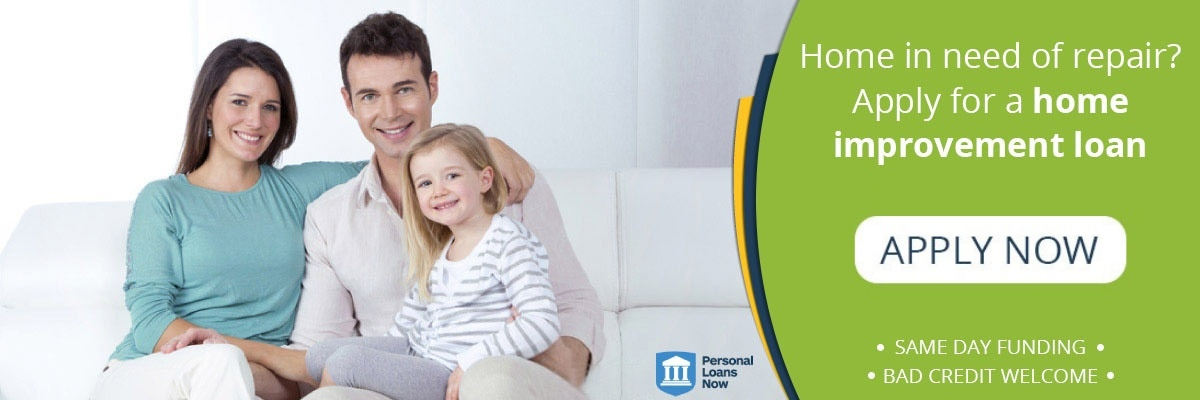 Apply now for a home improvement loan - Personal Loans Now