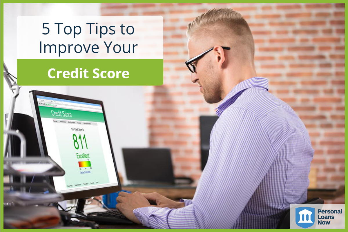 Personal Loans Now  shows you how to improve your credit score