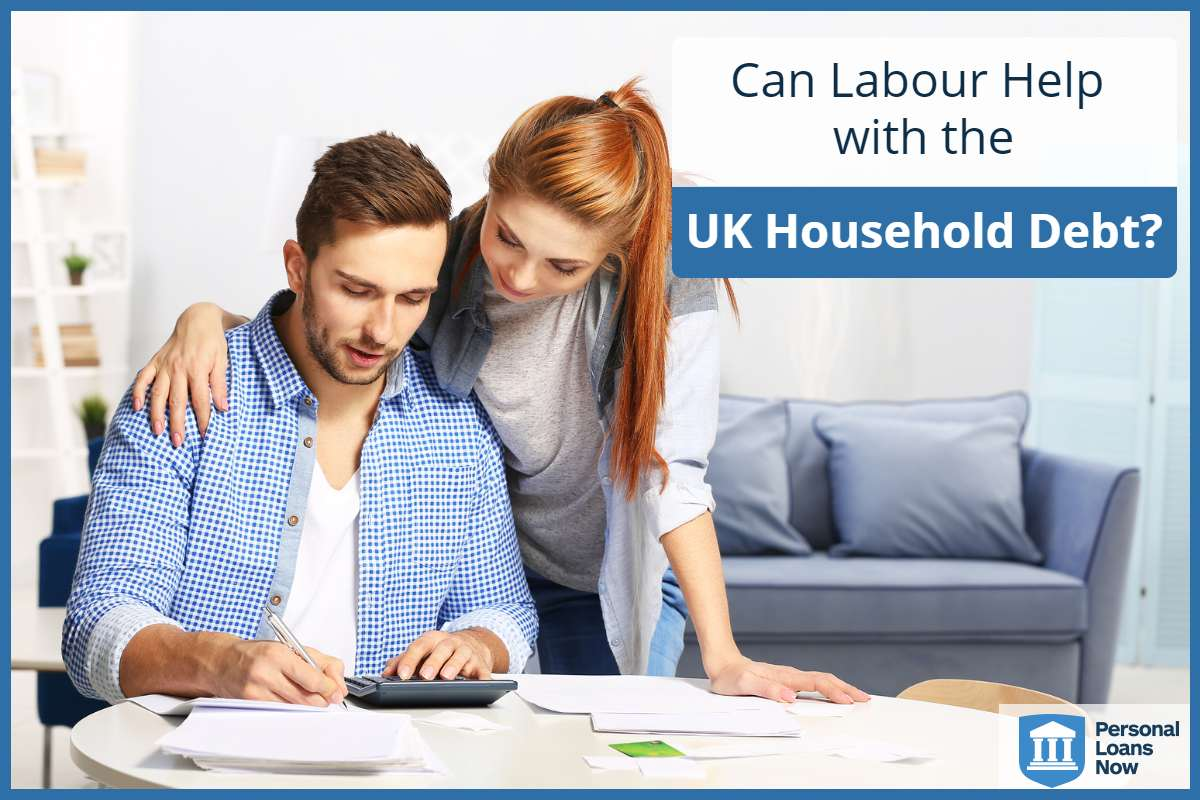 Young couple working out their finances - Can labour help UK Household Debt? Personalloansnow