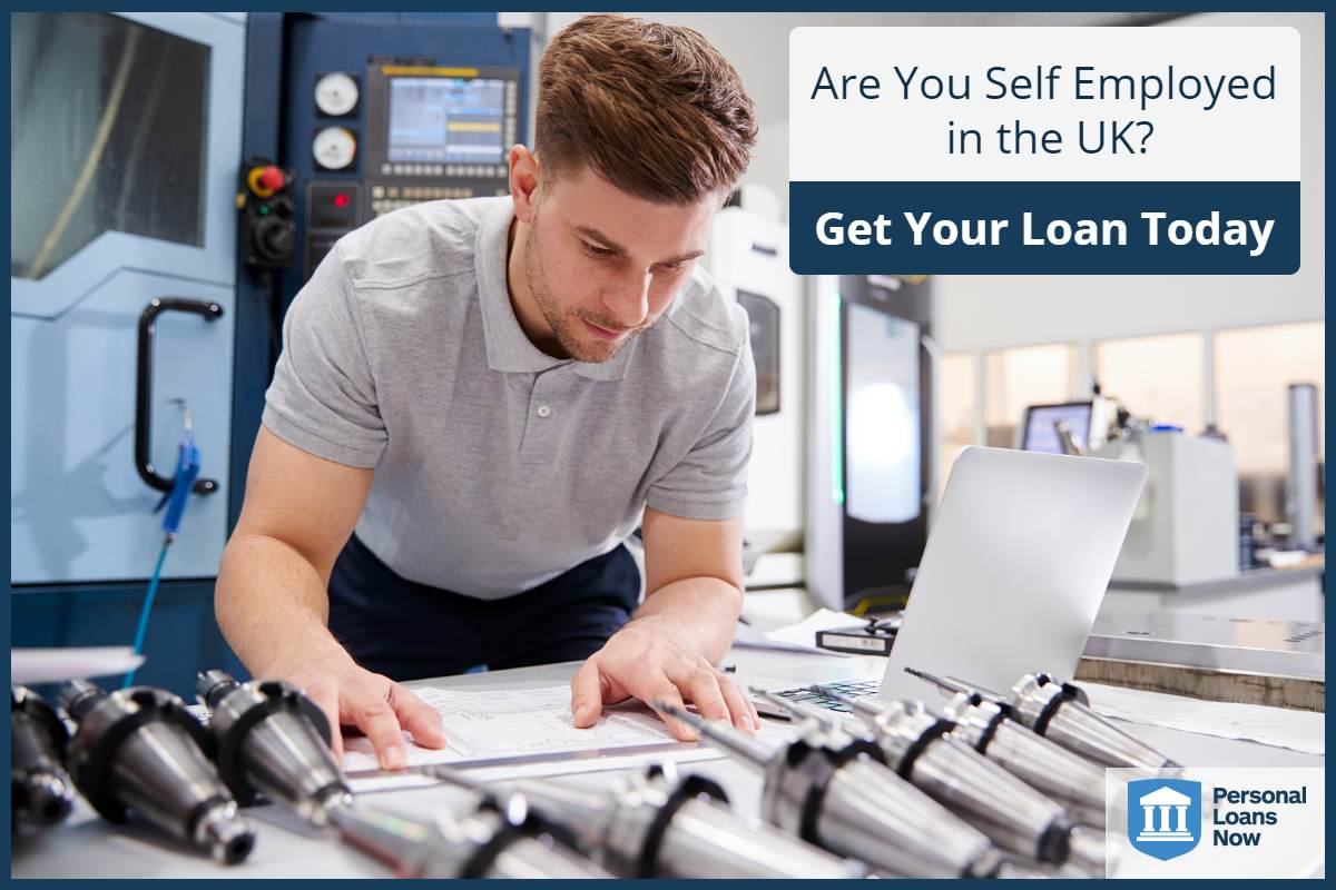 Are you self employed in the UK - Apply for your loan today - Personal Loans Now